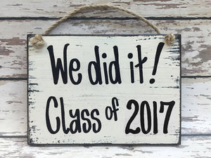 "SENIOR Sign ""We did it""! - My Class Shop"