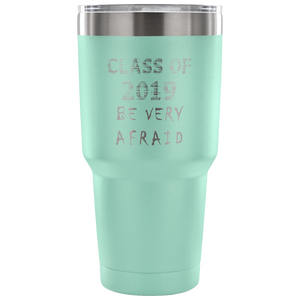 Graduation Coffee Mugs - Be Very Afraid - Teal