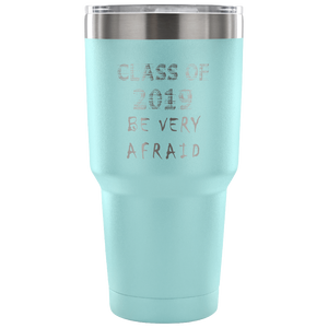 Graduation Coffee Mugs - Be Very Afraid - Light Blue
