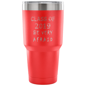 Graduation Coffee Mugs - Be Very Afraid - Red