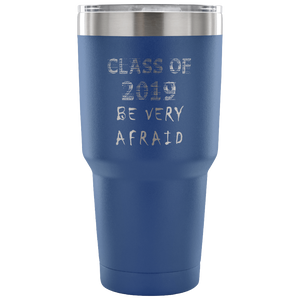 Graduation Coffee Mugs - Be Very Afraid - Blue