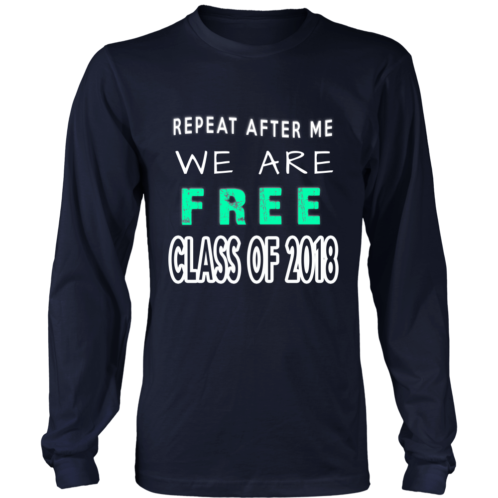Repeat After Me - Senior class shirts