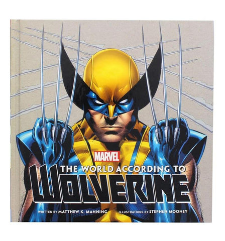 The World According to Wolverine Hardcover Book