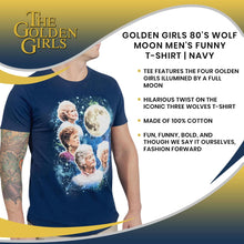 Load image into Gallery viewer, Golden Girls 80's Wolf Moon Men's Funny T-Shirt | Navy