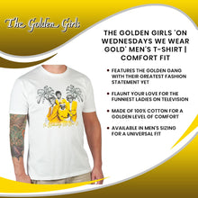 Load image into Gallery viewer, The Golden Girls 'On Wednesdays We Wear Gold' Men's T-Shirt | Comfort Fit