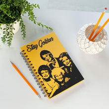 "Load image into Gallery viewer, Golden Girls ""Stay Golden"" Spiral Notebook 