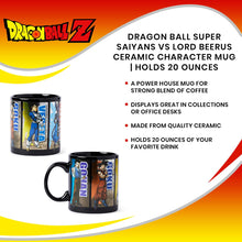 Load image into Gallery viewer, Dragon Ball Super Saiyans VS Lord Beerus Ceramic Character Mug | Holds 20 Ounces