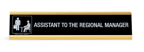 The Office Assistant To The Regional Manager Desk Plate | Measures 10 x 2 Inches