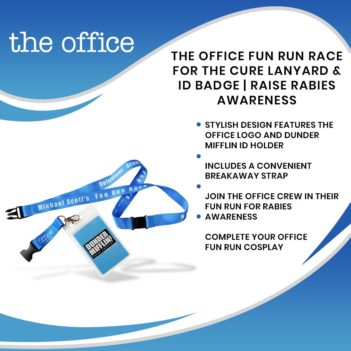 The Office Fun Run Race For The Cure Lanyard & ID Badge | Raise Rabies Awareness