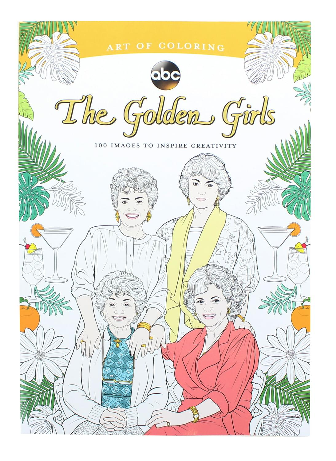 The Golden Girls Art of Coloring Book | 100 Images to Inspire Creativity
