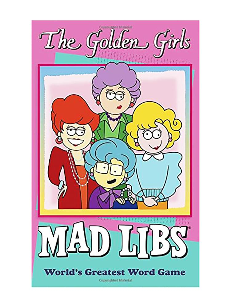 The Golden Girls Mad Libs Paperback Word Game
