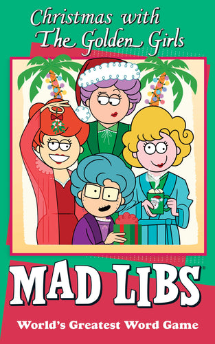 The Golden Girls Christmas Mad Libs Paperback Word Game