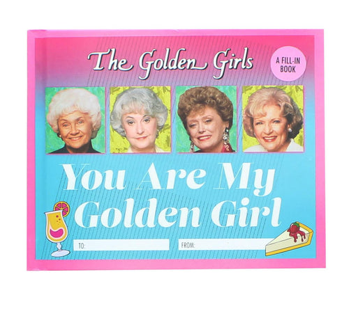 The Golden Girls You Are My Golden Girl | Hardcover Fill-In Book