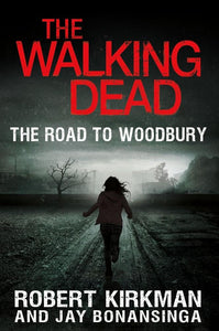 The Walking Dead: The Road to Woodbury Vol.2 Hardcover Book