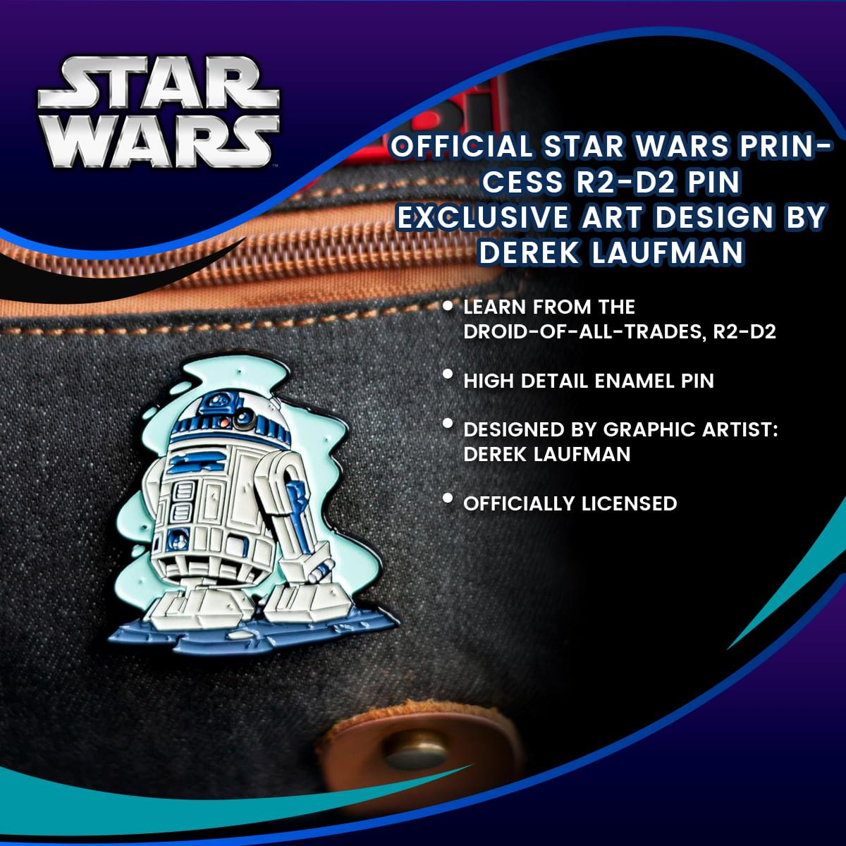 OFFICIAL Star Wars Princess R2-D2 Pin| Exclusive Art Design By Derek Laufman