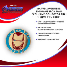 "Load image into Gallery viewer, Marvel Avengers: Endgame Iron Man Exclusive Collector Pin | ""I Love You 3000"""