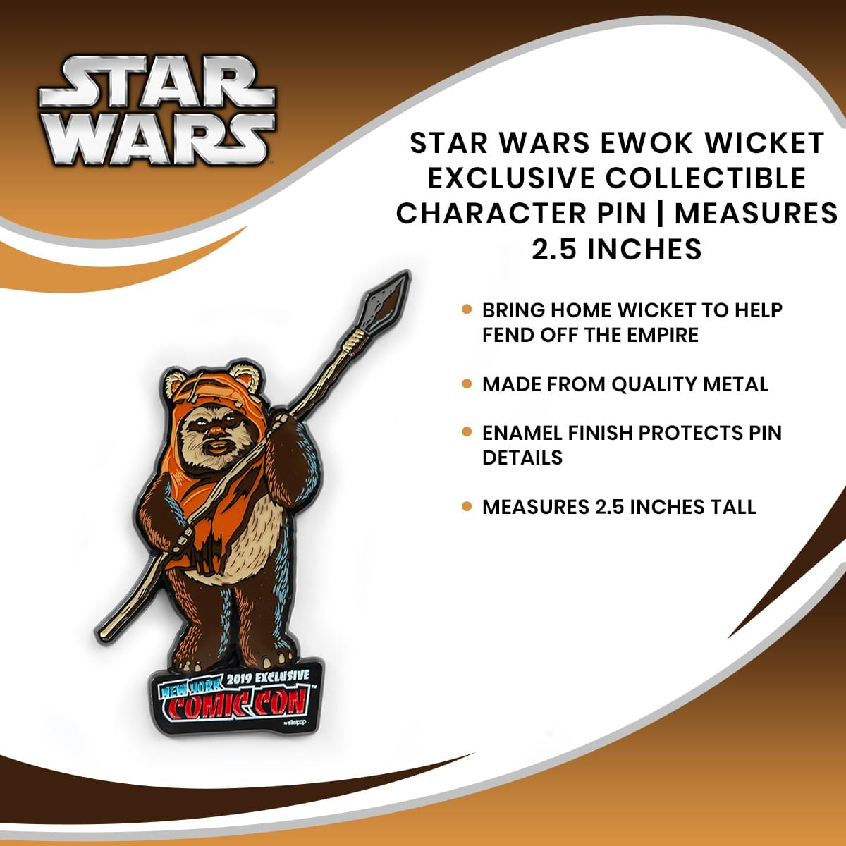 Star Wars Ewok Wicket Exclusive Collectible Character Pin | Measures 2.5 Inches