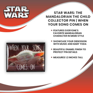 The Mandalorian The Child Collector Pin | When Your Song Comes On