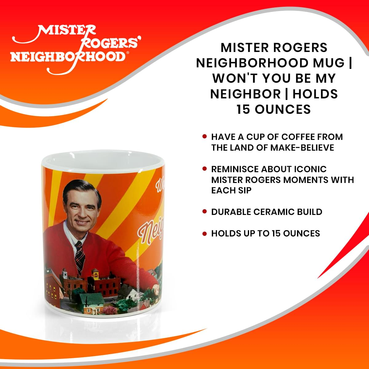 Mister Rogers Neighborhood Mug | Won't You Be My Neighbor | Holds 15 Ounces