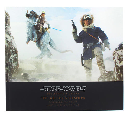 Star Wars Collecting a Galaxy | The Art of Sideshow Collectibles Book