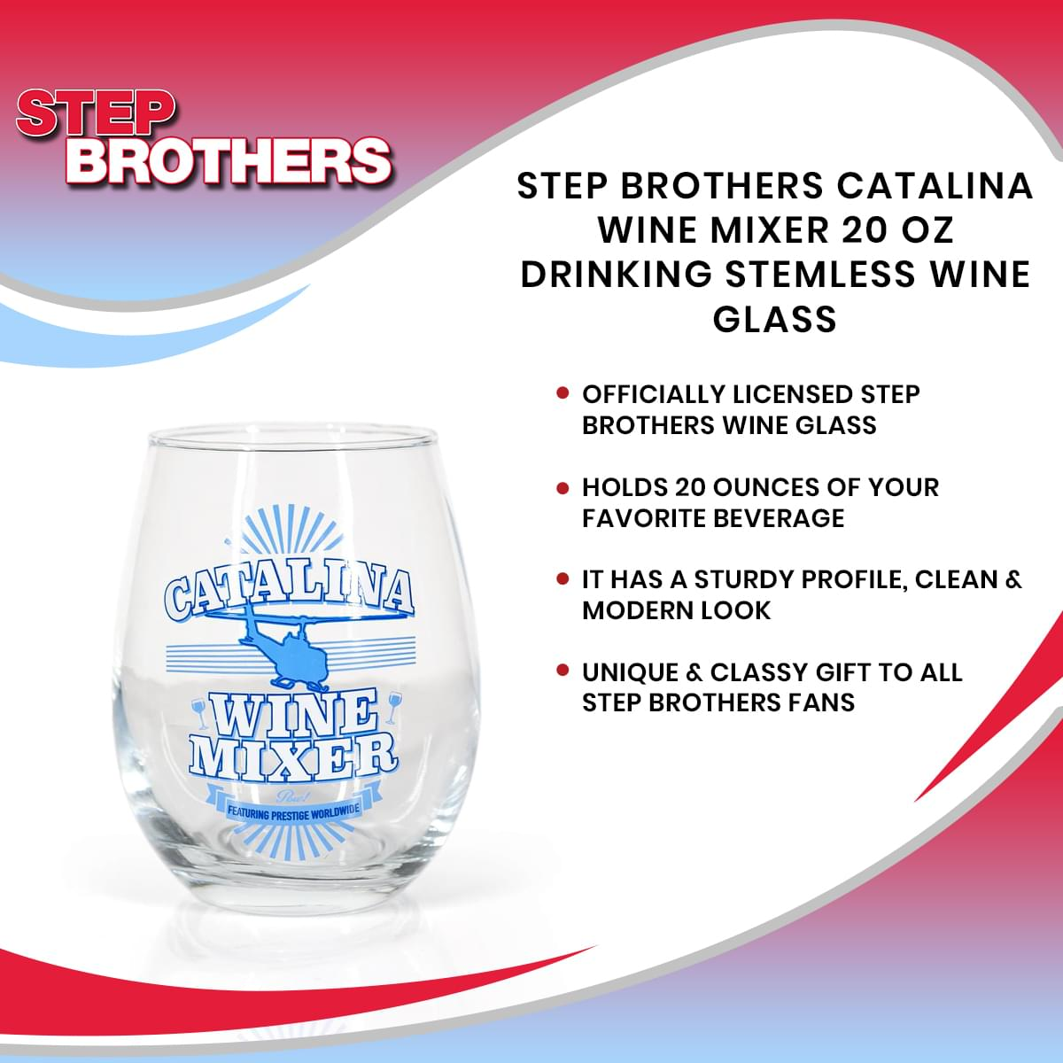Step Brothers Catalina Wine Mixer 20 oz Drinking Stemless Wine Glass