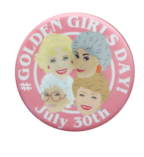 The Golden Girls #GoldenGirlsDay 1.25 Inch Collectible Button Pin