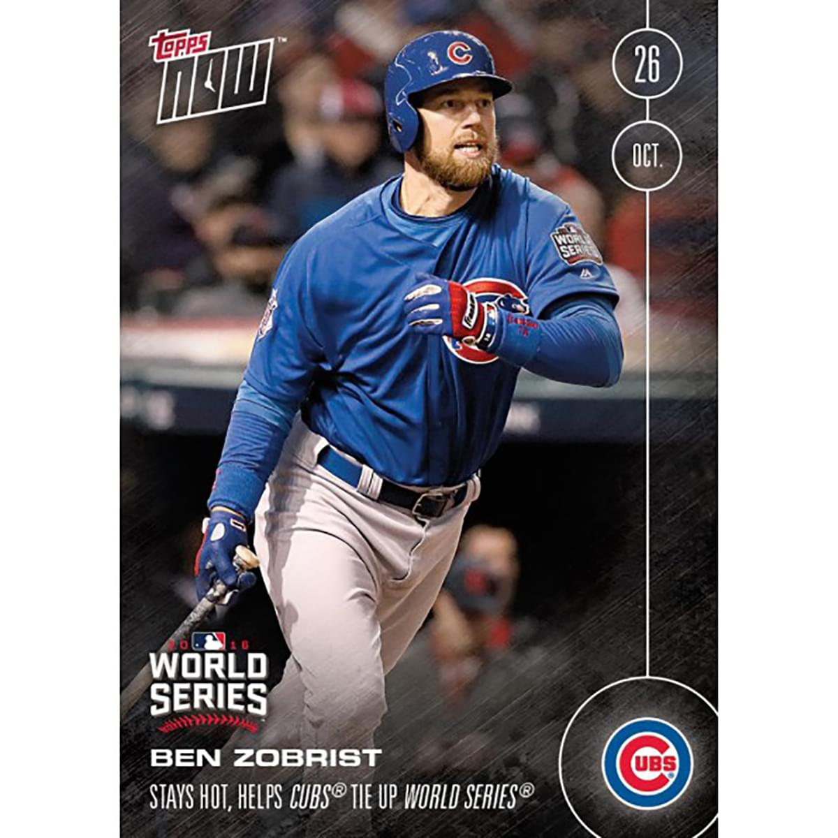 MLB Chicago Cubs Ben Zobrist #634 2016 Topps NOW Trading Card