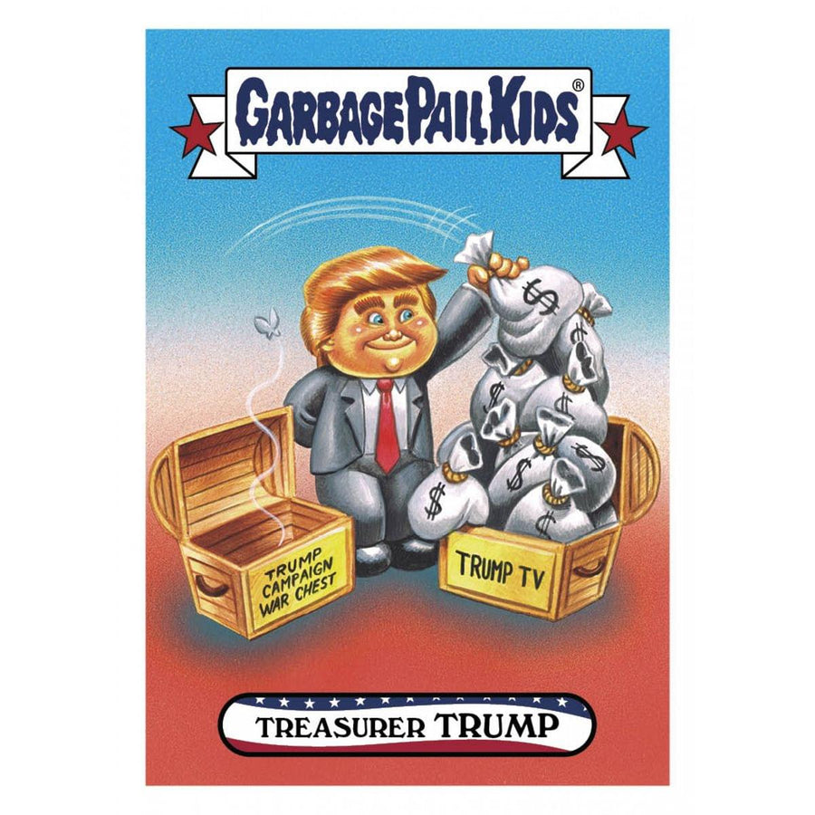 GPK: Disgrace To The White House: Treasurer TRUMP, Card 38