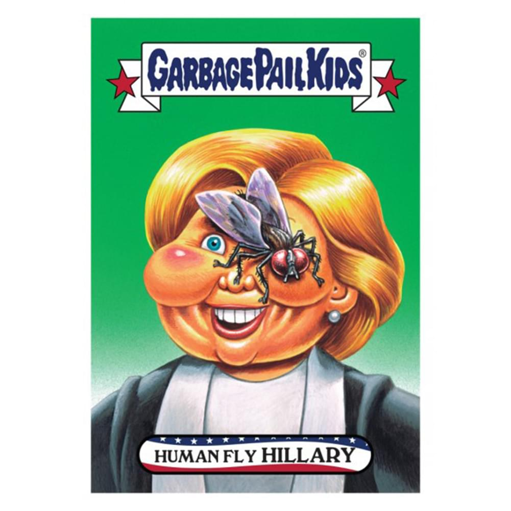 GPK: Disg-Race To The White House: Human Fly Hillary, Card 21