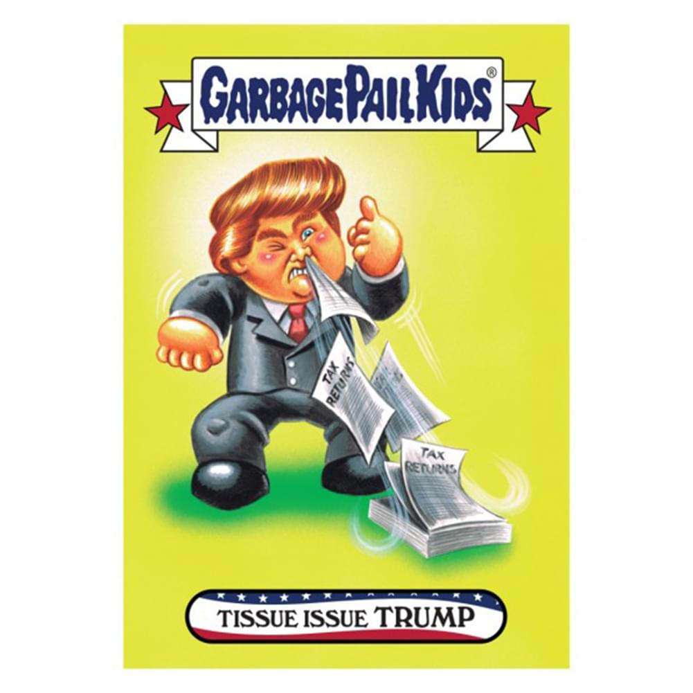 GPK: Disg-Race To The White House: Tissue Issue Trump, Card 20