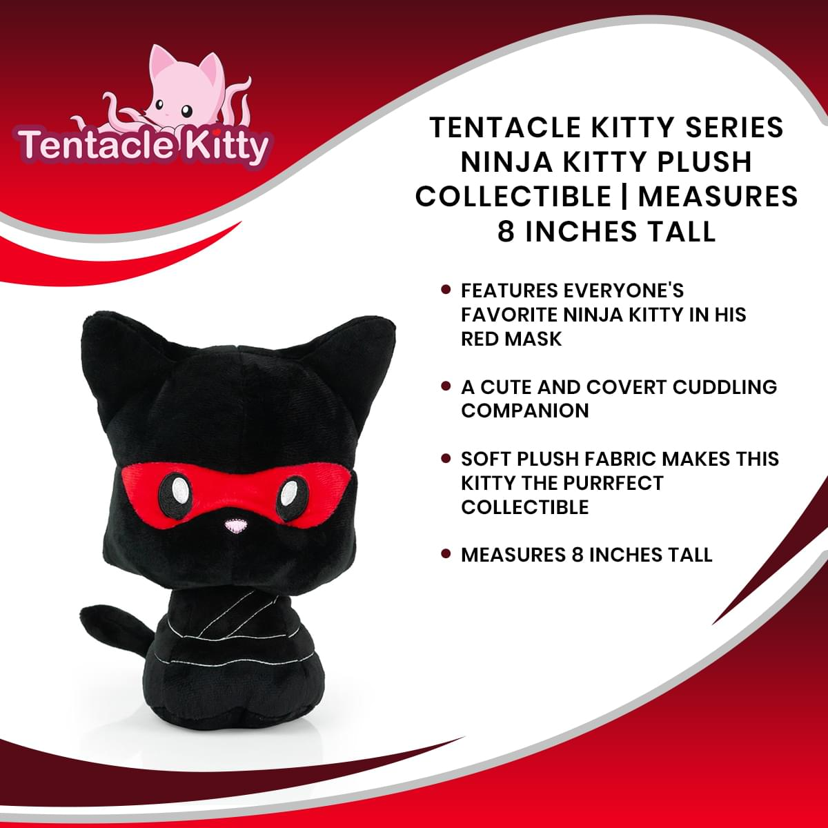 Tentacle Kitty 2nd Edition Ninja Kitty Plush Collectible | Measures 8 Inches Tall