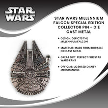 Load image into Gallery viewer, Star Wars Millennium Falcon Special Edition Collector Pin - Die Cast Metal