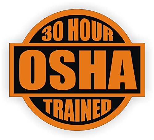 "30 Hours OSHA Trained 2"" Round Hard Hat-Helmet Full Color Printed Decal"