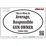 AVERAGE RESPONSIBLE GUN OWNER V1 Oval Full Color Printed Vinyl Decal Window Sticker