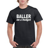 Baller On A Budget Graphic Transfer Design Shirt