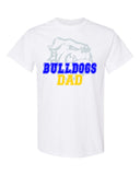 Bulldogs White 100% Cotton Tee w/ Bulldogs DAD Design on Front.