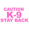 Caution K-9 Stay Back V1 Single Color Transfer Type Decal