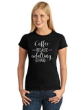 Coffee Because Adulting is Hard Graphic Transfer Design Shirt