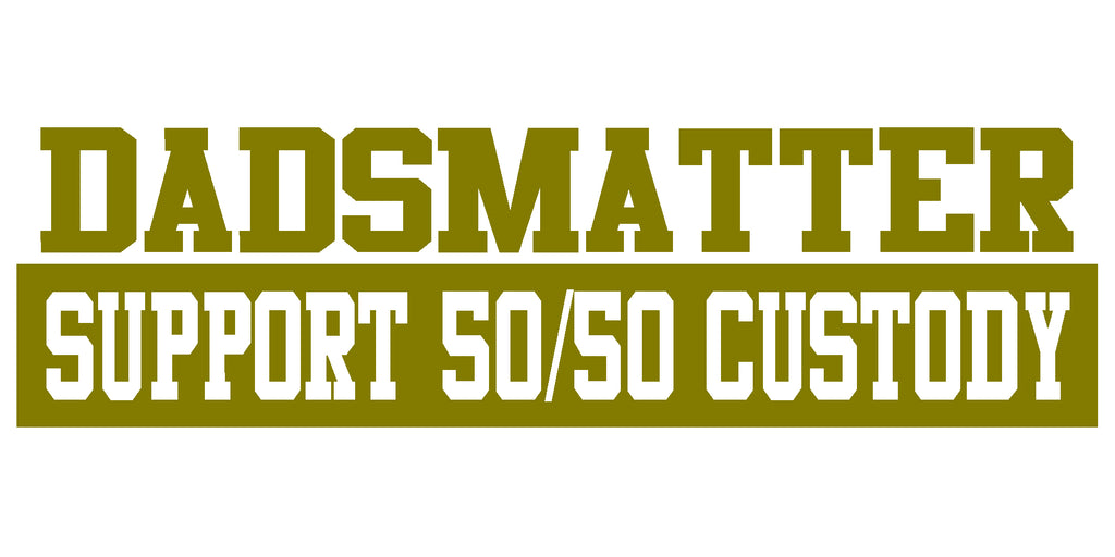 DADSMATTER Support 50/50 Custody V1 Single Color Transfer Type Decal