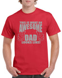 This is What an Awesome Dad Looks Like - Graphic  Design Shirt