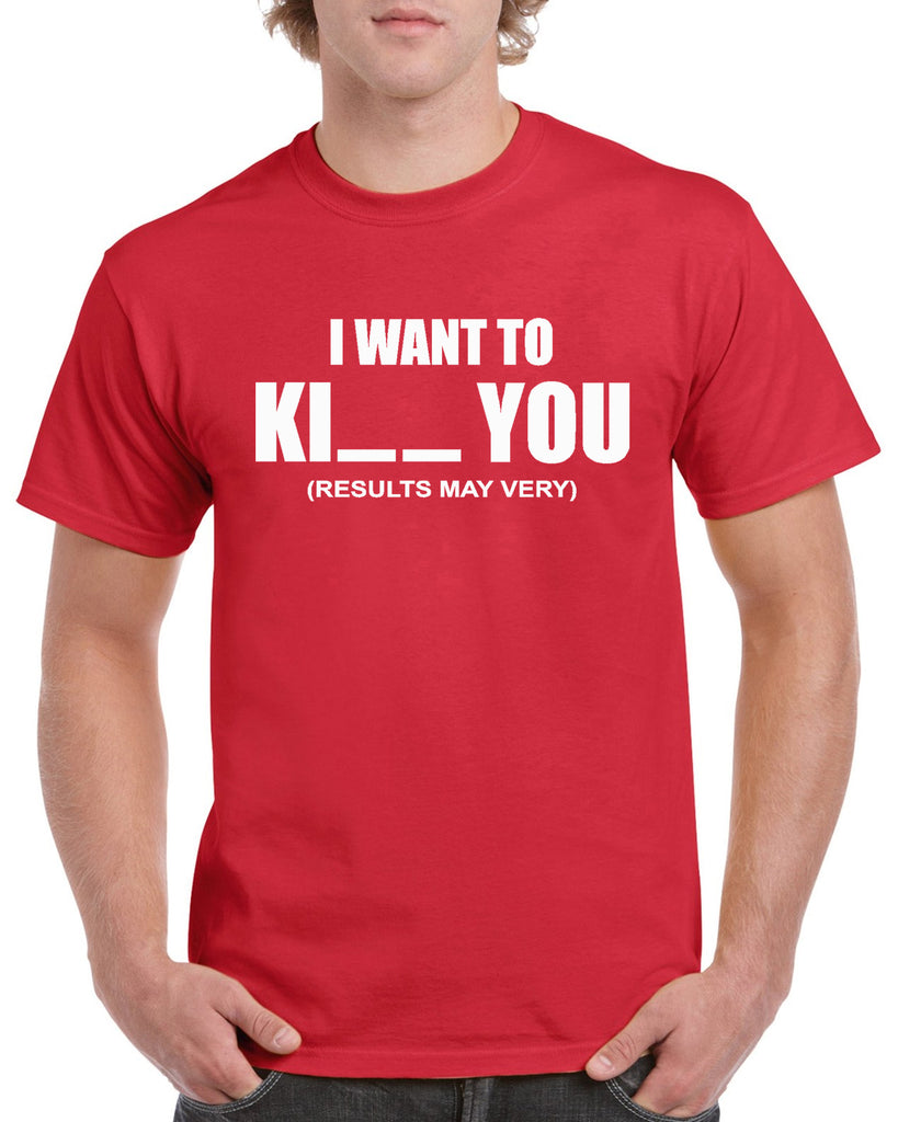 7a7d49dd54d1 I Want To Ki__ You Graphic Transfer Design Shirt – StickerDad & ShirtMama