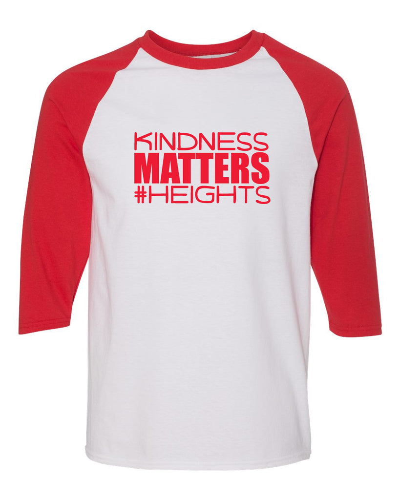 Heights White/Red Raglan Tee w/ Kindness Matters Design in Red on Front.