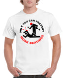 Only You Can Prevent Work Beatings V1 Graphic Transfer Design Shirt