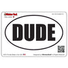 Oval DUDE V1 Oval Full Color Printed Vinyl Decal Window Sticker