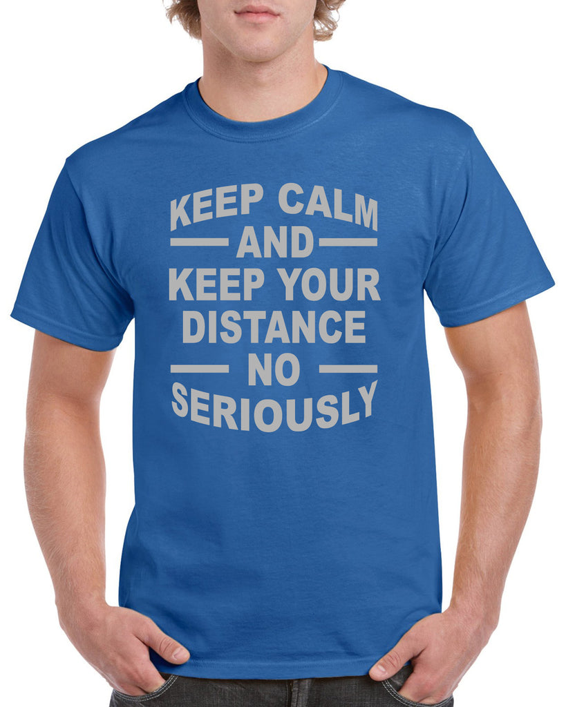 Keep Calm and Keep Your Distance Funny Graphic Design Shirt