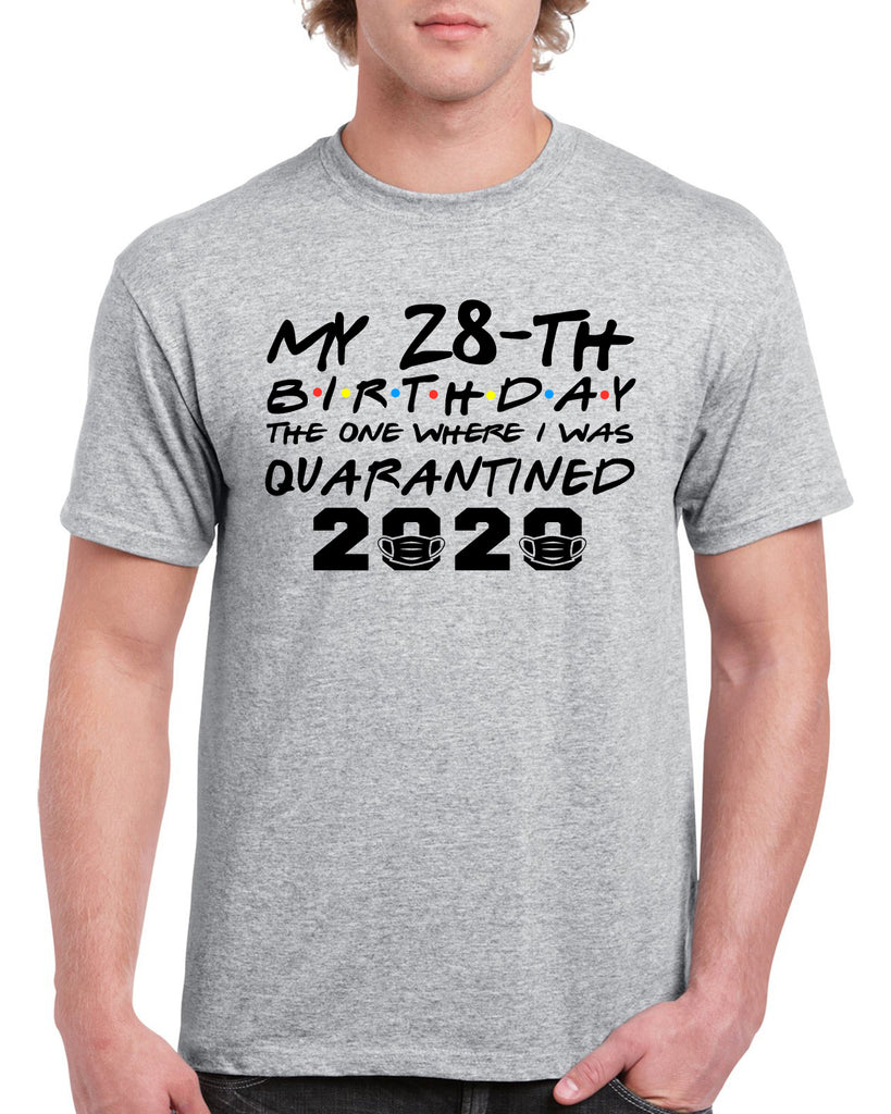 My Birthday Quarantined 2020 Personalizable Funny Graphic Design Shirt