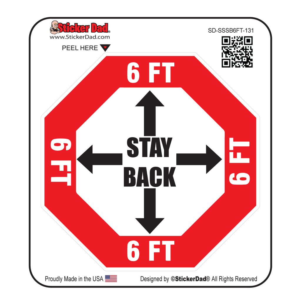 STOP SIGN STAY BACK 6FT - 131 Funny Hard Hat-Helmet Full Color Printed Decal