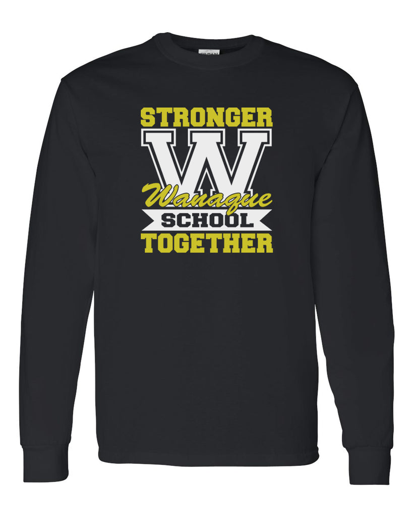 "WANAQUE School Black Long Sleeve Tee w/ WANAQUE School ""Stronger Together"" on Front."