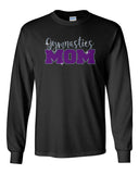 Twisters Gymnastics 100% Cotton Long Sleeve Tee w/ Gymnastics Mom Spangle Design