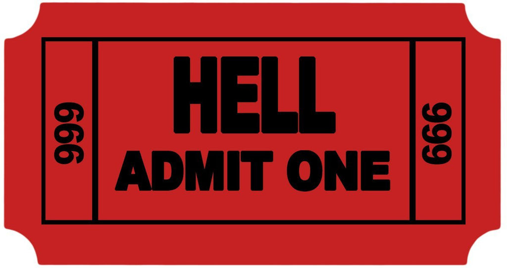 "Ticket to Hell Admit One 3.5"" x 2"" Hard Hat-Helmet Full Color Printed Decal"